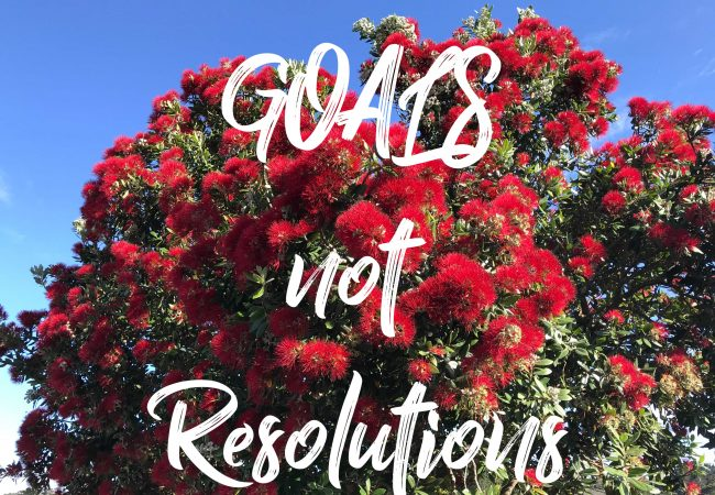 Set yourself some New Year's Goals, not resolutions